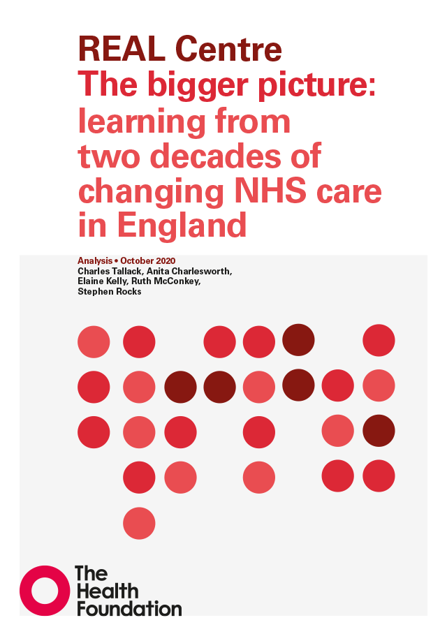 Real Centre, The bigger picture: learning from two decades of changing NHS care in England